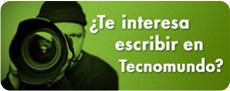 Te Interesa escribir en Tecnomundo